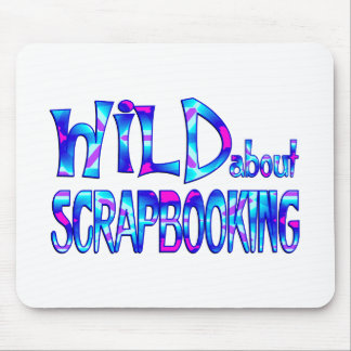 Wild About Scrapbooking Mouse Pad