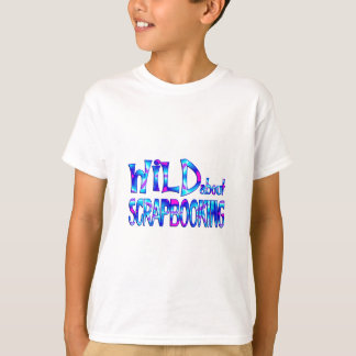 Wild About Scrapbooking T-Shirt