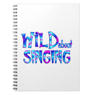 Wild About Singing Notebook