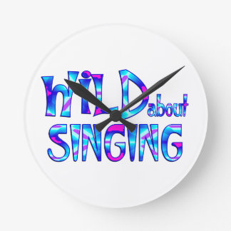 Wild About Singing Round Clock