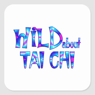 Wild About Tai Chi Square Sticker
