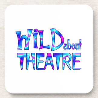 Wild About Theatre Coaster