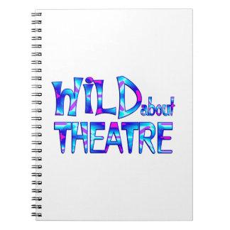Wild About Theatre Notebook
