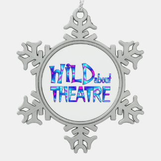 Wild About Theatre Snowflake Pewter Christmas Ornament