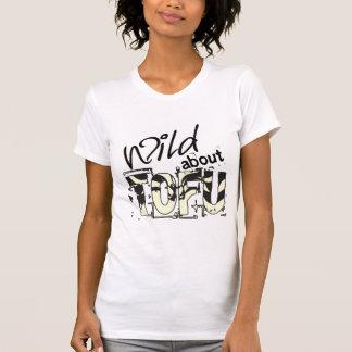 Wild about TOFU T-Shirt