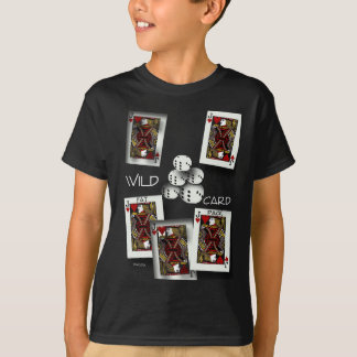 Wild Card (for dark apparel) T-Shirt