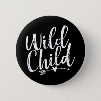 Wild Child 2 Inch Round Button