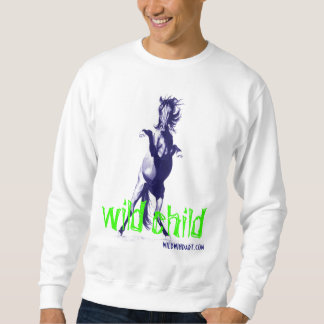 Wild Child apparel Sweatshirt
