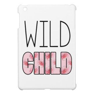 Wild Child - Pink Rose Pattern, Quote Case For The iPad Mini