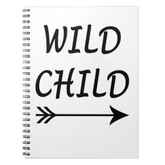 Wild Child present Spiral Notebook