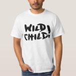 Wild Child! Tee Shirts