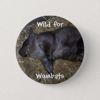 Wild For Wombats 2 Inch Round Button