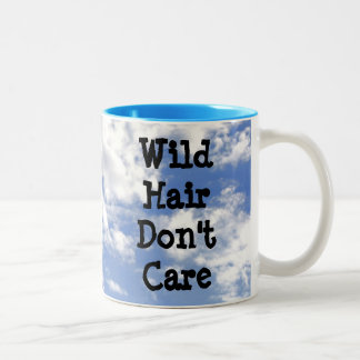 Wild Hair Don't Care Cup Mug Monday?