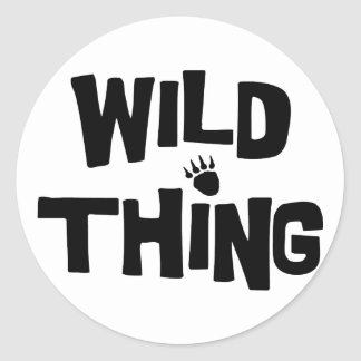 Wild Thing Classic Round Sticker
