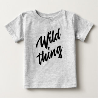 WILD THING for kids Baby T-Shirt