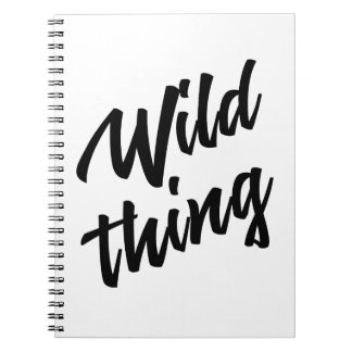 WILD THING notebook - customize color & text!