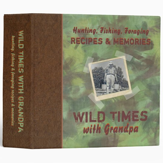 "Wild Times with Grandpa Recipe 2"" Photo Binder"