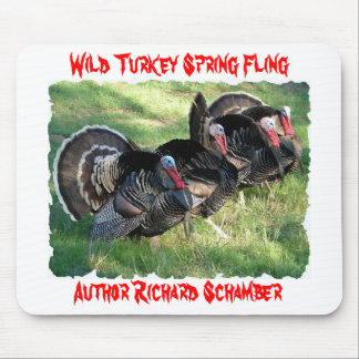 Wild Turkey Spring Fling, Author Rick Schamber. Mouse Pad