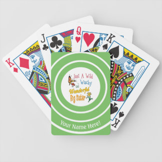 Wild Wacky Wonderful Big Sister Gifts Bicycle Playing Cards