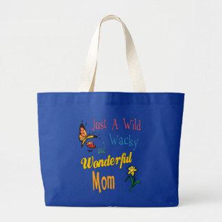Wild Wacky Wonderful Mom Gifts Large Tote Bag