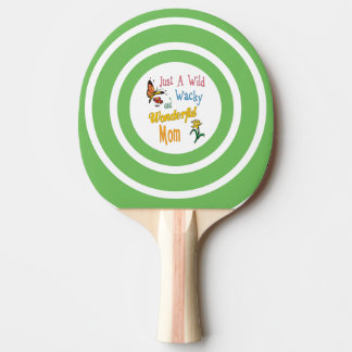 Wild Wacky Wonderful Mom Gifts Ping Pong Paddle