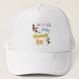 Wild Wacky Wonderful Mom Gifts Trucker Hat