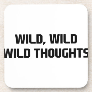 Wild Wild Thoughts Coaster