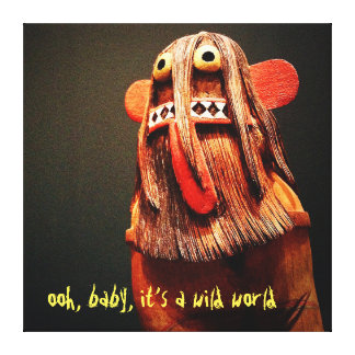 """""""Wild World"""" Quote Cute, Funny, Hairy Face Photo Canvas Print"""