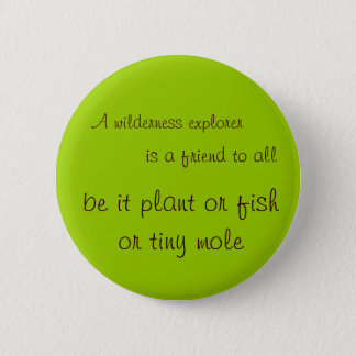 Wilderness explorer 2 inch round button