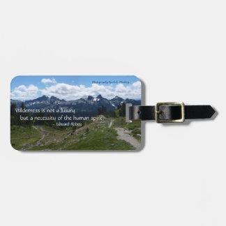 Wilderness Quote (Tatoosh Range) Bag Tag