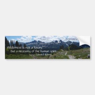 Wilderness Quote (Tatoosh Range) Bumper Sticker