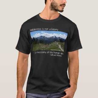 Wilderness Quote (Tatoosh Range) T-Shirt