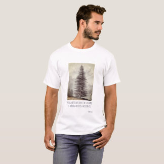 Wilderness Tree With John Muir Quote T-Shirt
