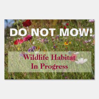 Wildflower Do Not Mow Wildlife Habitat Sign