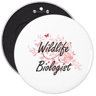 Wildlife Biologist Artistic Job Design with Butter 6 Inch Round Button