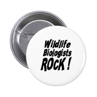 Wildlife Biologists Rock! Button