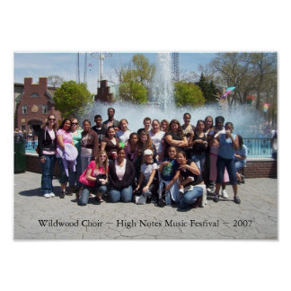 Wildwood Choir ~ High Notes Music Festival ~ 2007 Poster