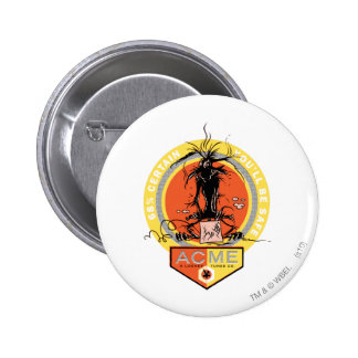 Wile E Coyote Acme - 68% Certain You'll Be Safe 2 Inch Round Button