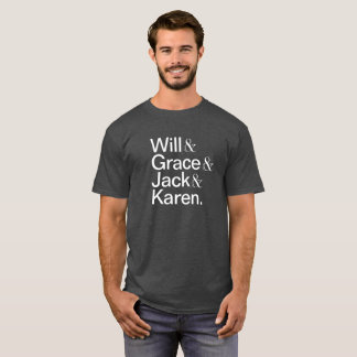Will and Grace T-Shirt