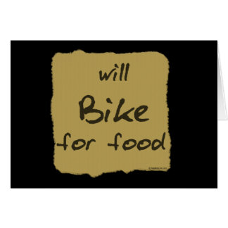 Will Bike For Food Card