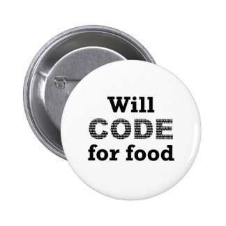 Will Code For Food Button