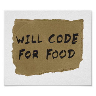 Will Code For Food Poster