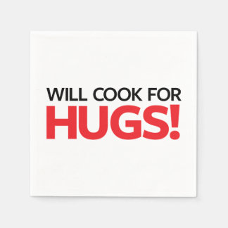 Will Cook for Hugs Paper Napkin