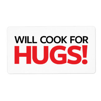 Will Cook for Hugs Shipping Label