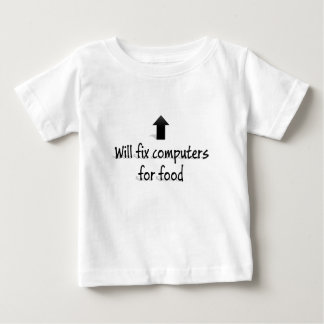 Will fix computers for food t-shirt
