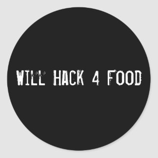 Will Hack 4 Food Classic Round Sticker