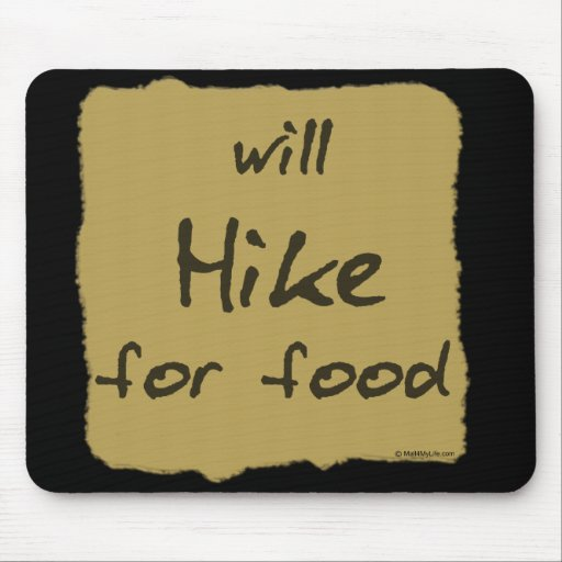 Will Hike For Food Mouse Mats