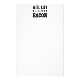 Will Lift For Bacon - Funny Saying Stationery