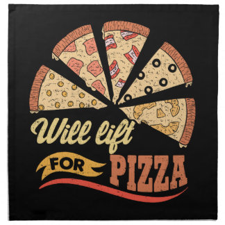 Will Lift For Pizza - Funny Novelty Workout Napkin