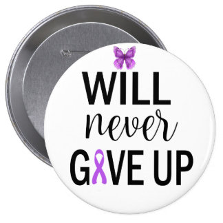 Will Never Give Up Fibro 4 Inch Round Button